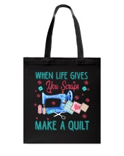 When Life Gives You Scraps Tote Bag thumbnail