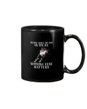 Nothing Else Matters Mug thumbnail