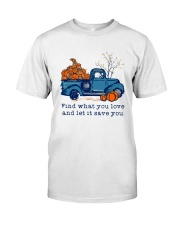 Find What You Love Classic T-Shirt thumbnail