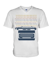All Work And No Play V-Neck T-Shirt thumbnail