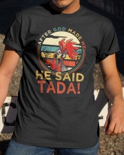 After God Made Me Classic T-Shirt apparel-classic-tshirt-lifestyle-28