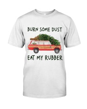 Burn Some Dust Classic T-Shirt front