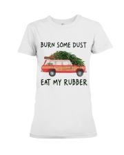 Burn Some Dust Premium Fit Ladies Tee thumbnail