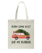 Burn Some Dust Tote Bag thumbnail