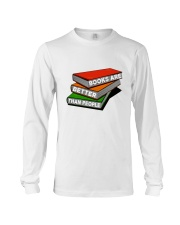 Book Are Better Than People Long Sleeve Tee thumbnail