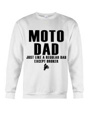 Moto Dad Just Like A Regular Dad Except Broker Crewneck Sweatshirt thumbnail