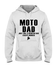 Moto Dad Just Like A Regular Dad Except Broker Hooded Sweatshirt thumbnail