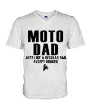 Moto Dad Just Like A Regular Dad Except Broker V-Neck T-Shirt thumbnail