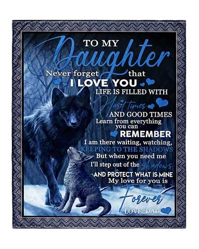 To my daughter never forget that i love you gift