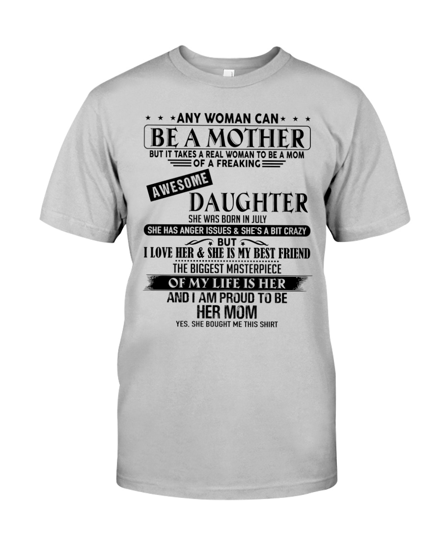 The perfect gift for Mom - D7 Classic T-Shirt