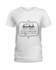 Perfect Gift For Your Loved Ones Ladies T-Shirt thumbnail