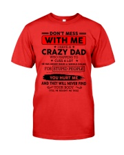 Do not mess with me - i have crazy dad Premium Fit Mens Tee thumbnail
