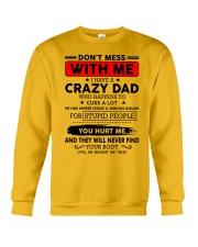 Do not mess with me - i have crazy dad Crewneck Sweatshirt thumbnail