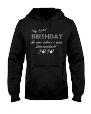 My 22nd birthday the one where i was quarantined Hooded Sweatshirt thumbnail