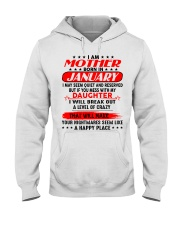 I am a spoiled MOM - DAD January  Hooded Sweatshirt front