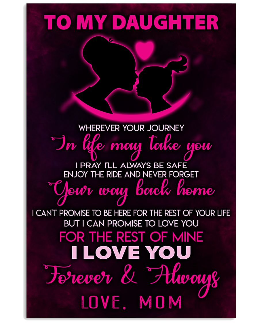 TO MY DAUGHTER - LOVE - MOM 11x17 Poster