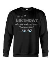 My 41th birthday the one where i was quarantined Crewneck Sweatshirt tile