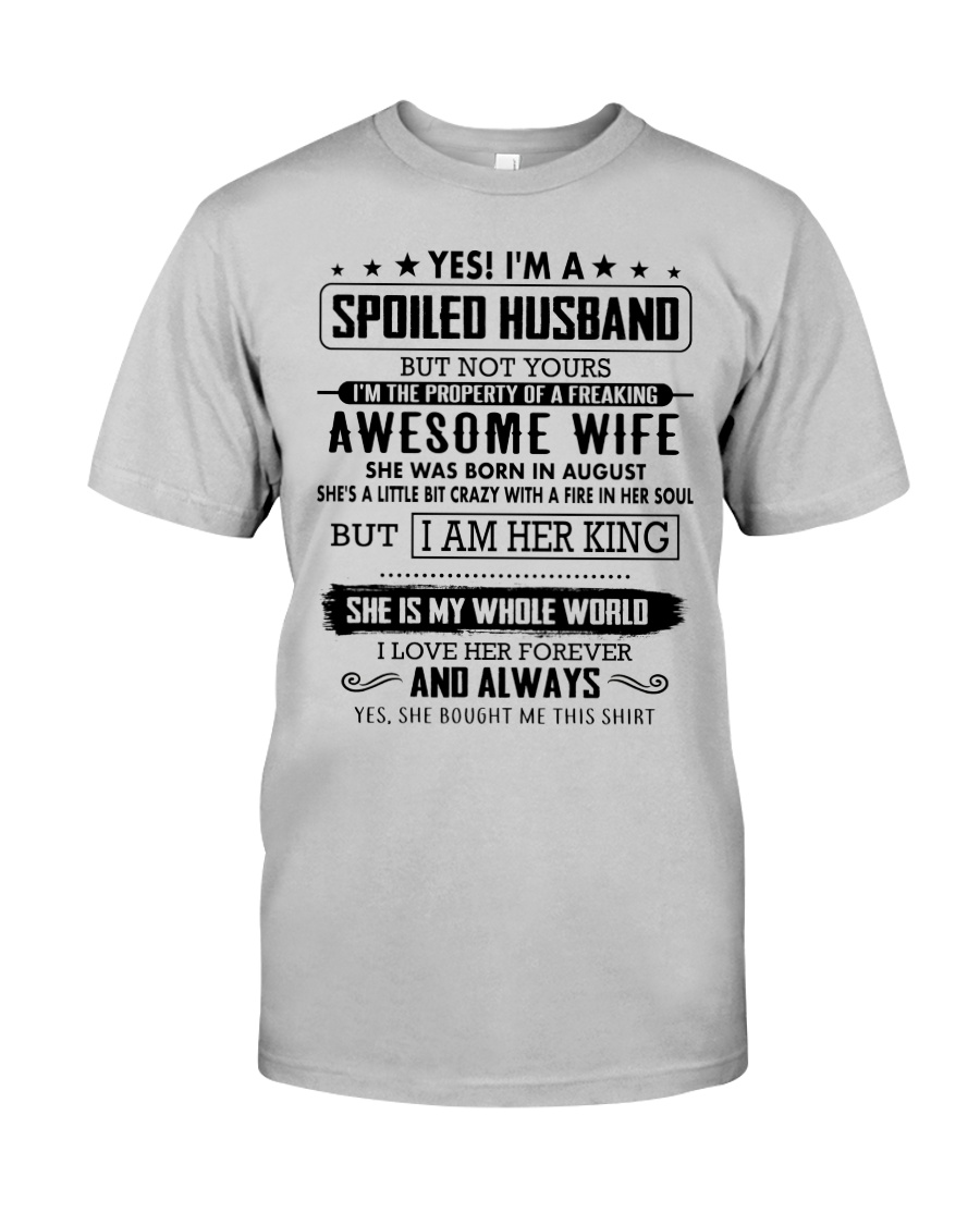 spoiled husband - august Classic T-Shirt
