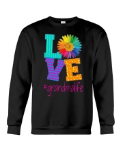 Perfect Gift For Your Loved Ones Crewneck Sweatshirt thumbnail