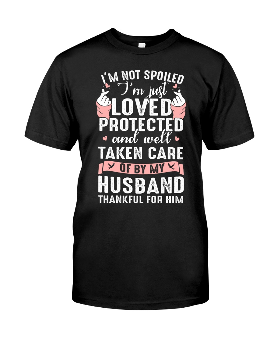 Well taken care of by my husband Q0 Classic T-Shirt