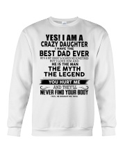 I'm crazy daughter i have the best dad ever gift Crewneck Sweatshirt thumbnail