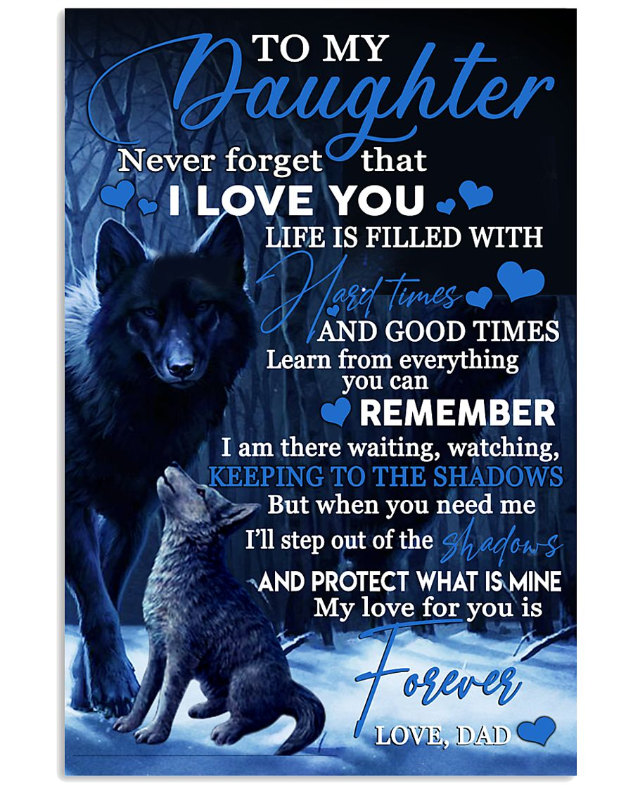 To my daughter my love for you is forever gift 11x17 Poster