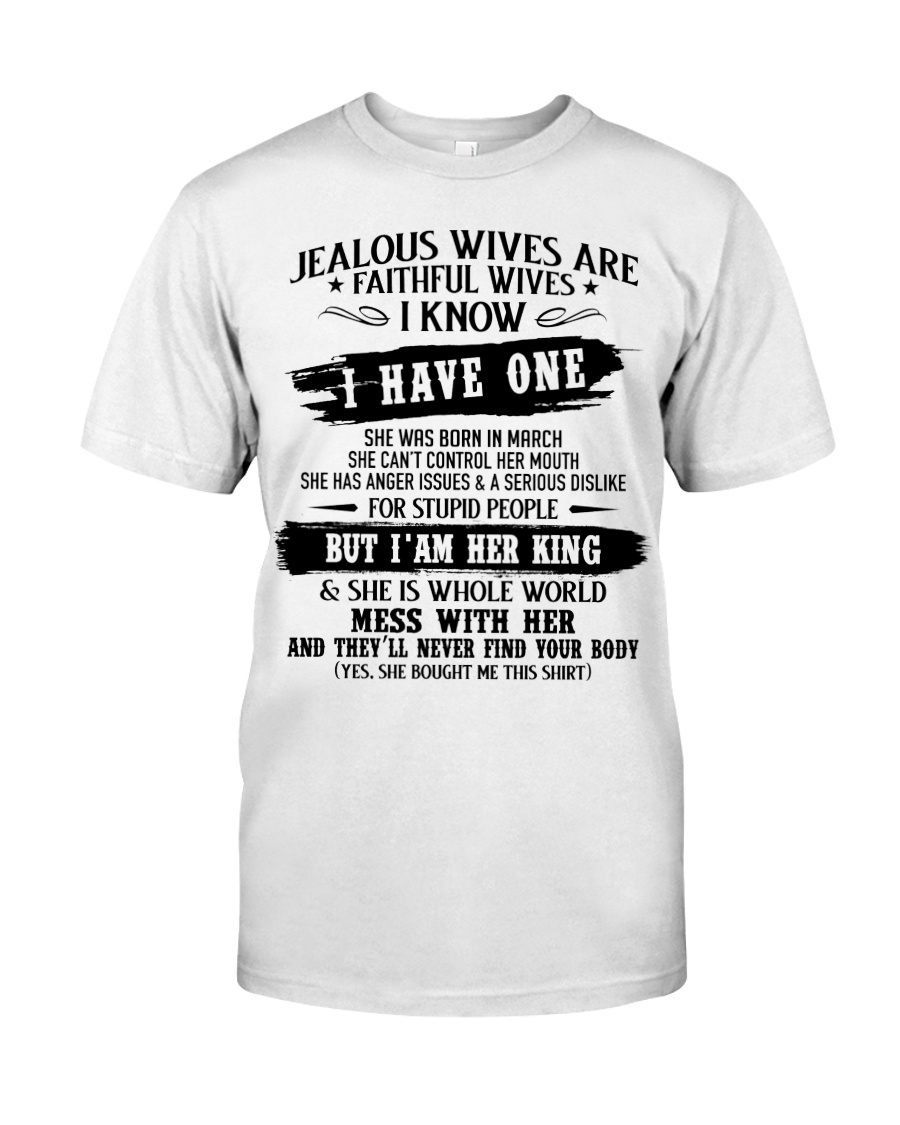 Jealous Wives Are Faithful Wives chad3 Classic T-Shirt