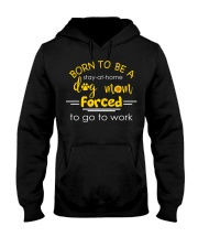 Born to be a stay at home dog mom - D Hooded Sweatshirt thumbnail