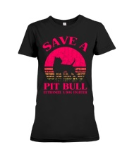 Save A Pit Bull Euthanize A Dog Fighter - C Premium Fit Ladies Tee thumbnail