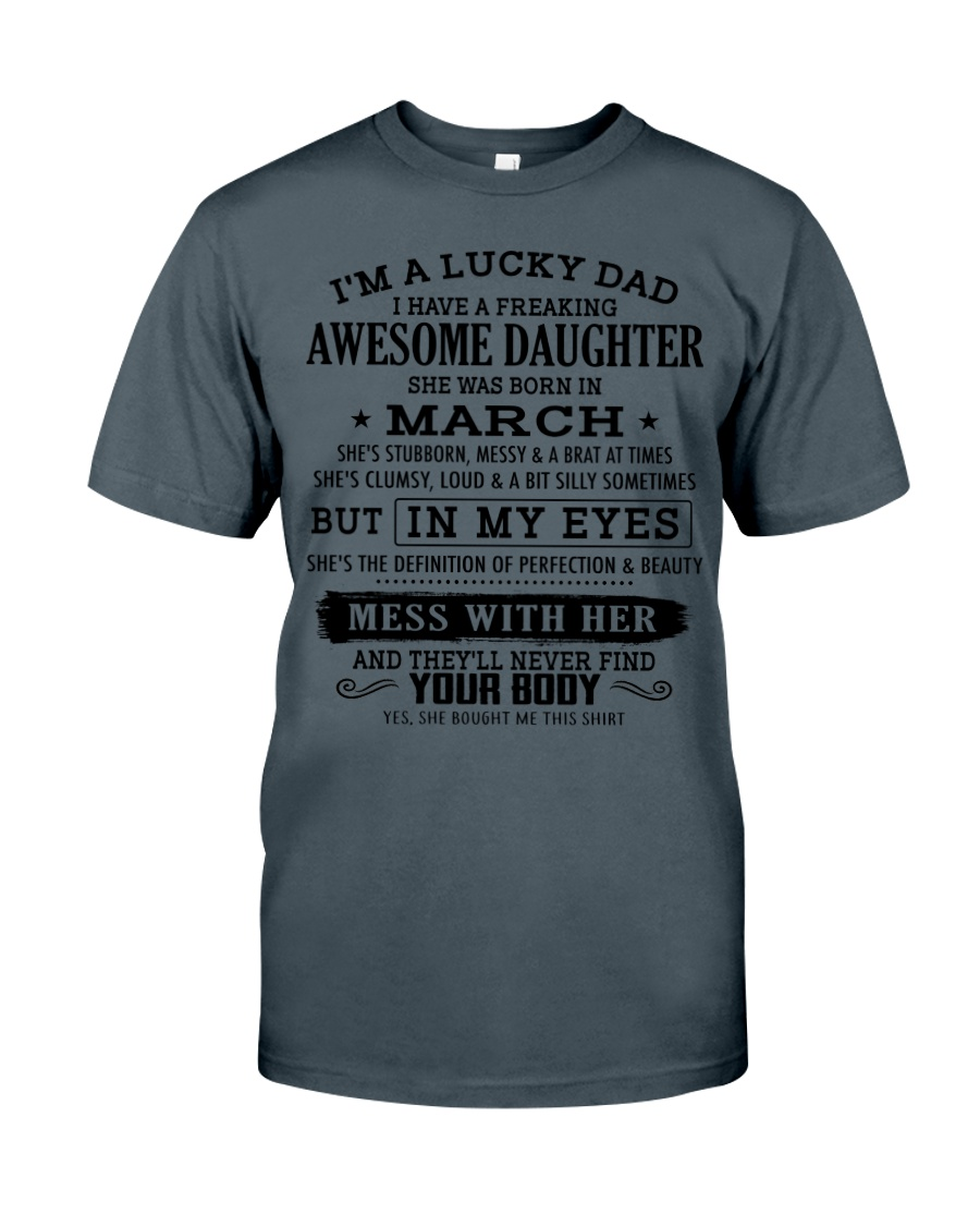 I'm a lucky dad - T03 March-nok Classic T-Shirt