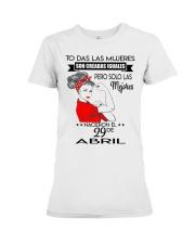 PERO SOLO LAS MEJORES NACIERON EL 29 DE ABRIL  Premium Fit Ladies Tee thumbnail
