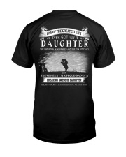 GREATEST GIFT I'VE EVER GOTTEN IS MY DAUGHTER K11 Classic T-Shirt back