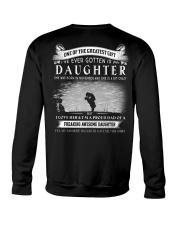 GREATEST GIFT I'VE EVER GOTTEN IS MY DAUGHTER K11 Crewneck Sweatshirt thumbnail