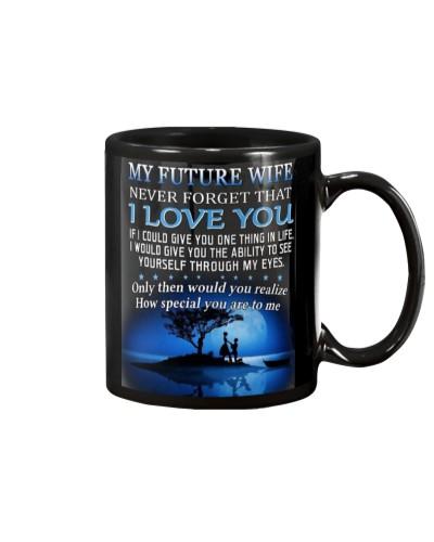 To my Future Wife Mug