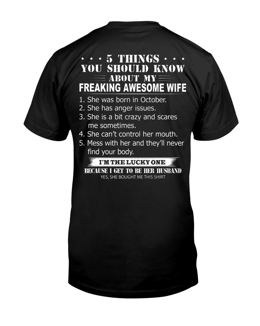 5 THINGS YOU SHOULD KNOW ABOUT MY WIFE - OCTOBER Classic T-Shirt
