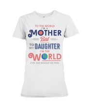 Special gift for your mom - A00 Premium Fit Ladies Tee thumbnail
