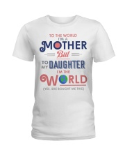 Special gift for your mom - A00 Ladies T-Shirt front