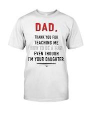 Dad - Thank You For Teaching Me Premium Fit Mens Tee thumbnail