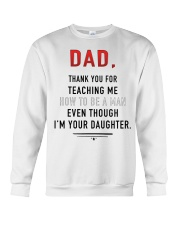 Dad - Thank You For Teaching Me Crewneck Sweatshirt thumbnail