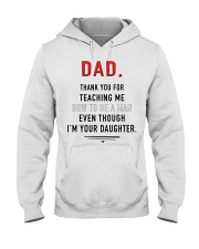 Dad - Thank You For Teaching Me Hooded Sweatshirt thumbnail
