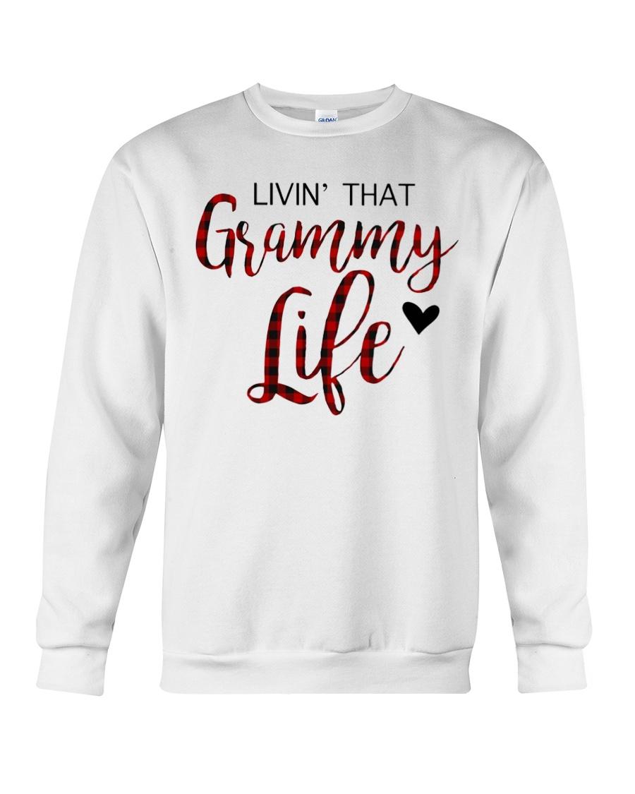 Livin' That Grammy Life  Crewneck Sweatshirt