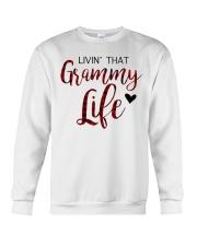Livin' That Grammy Life  Crewneck Sweatshirt front