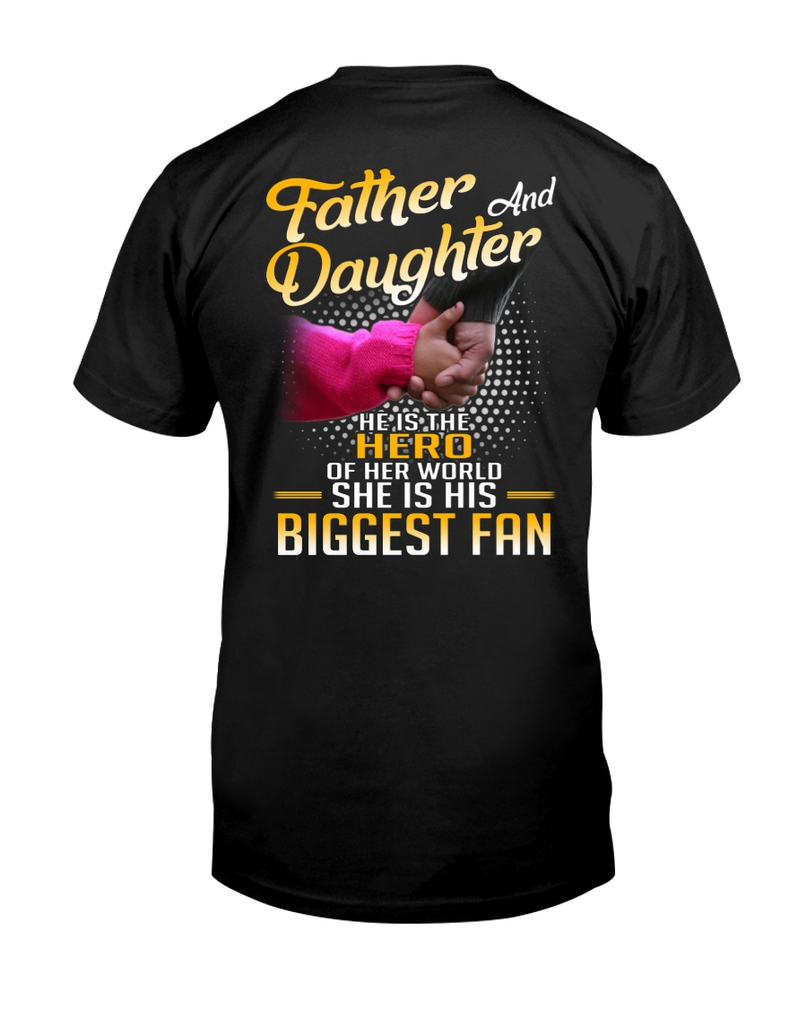 Father and daughter - He is hero of her world Classic T-Shirt