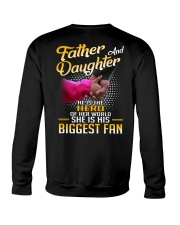 Father and daughter - He is hero of her world Crewneck Sweatshirt thumbnail