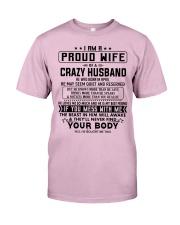 I AM A PROUD WIFE OF A CRAZY HUSBAND S-4 Classic T-Shirt thumbnail