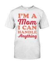 Perfect Gift For Your Mom Classic T-Shirt front