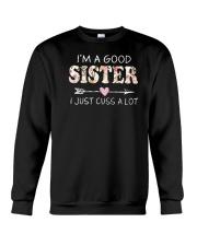 I am a good sister Crewneck Sweatshirt thumbnail