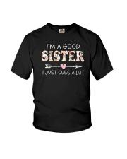 I am a good sister Youth T-Shirt thumbnail