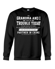 MY GRANDMA AND I GOT IN TROUBLE TODAY - OCTOBER Crewneck Sweatshirt thumbnail
