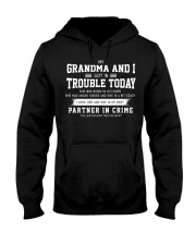 MY GRANDMA AND I GOT IN TROUBLE TODAY - OCTOBER Hooded Sweatshirt thumbnail